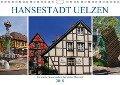 Hansestadt Uelzen. Fachwerk, Kunst und ein berühmter Bahnhof (Wandkalender 2018 DIN A4 quer) - Lucy M. Laube