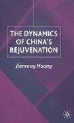 Dynamics of China's Rejuvenation - J. Huang