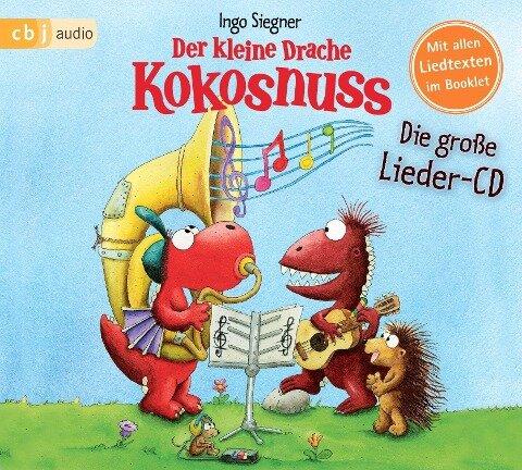 Der kleine Drache Kokosnuss - Die große Lieder-CD - Ingo Siegner