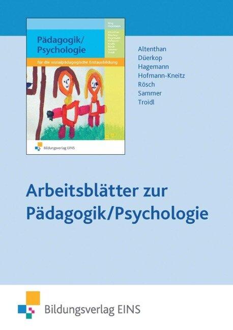 Pädagogik / Psychologie für die sozialpädagogische Erstausbildung. CD-ROM - Sophia Altenthan, Gesa Düerkop, Nina Hagemann, Beate Hofmann-Kneitz, Anneliese Sammer