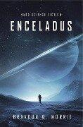 Enceladus - Brandon Q. Morris
