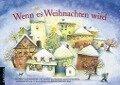 Wenn es Weihnachten wird - Renate Schupp