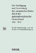 Das KZ Auschwitz 1942-1945 und die Zeit der Todesmärsche 1944/45 -