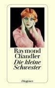 Die kleine Schwester - Raymond Chandler