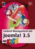 Content Management mit Joomla! 3.5 für Kids - Johann-Christian Hanke