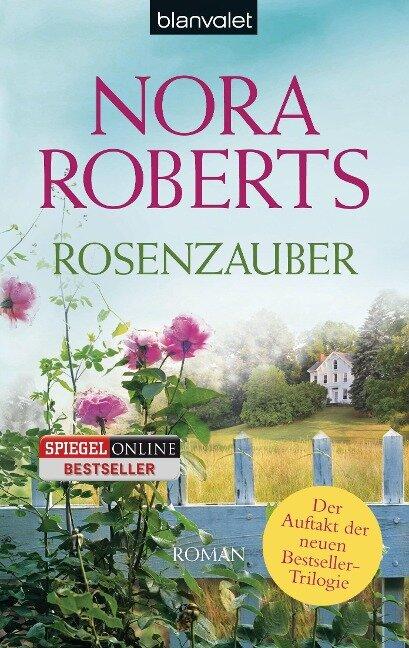 Rosenzauber - Nora Roberts