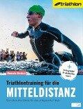 Triathlontraining für die Mitteldistanz - Manuela Dierkes