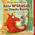 Ritter Wüterich und Drache Borste - Annette Langen
