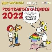 Shit happens! Postkartenkalender 2022 - Ralph Ruthe