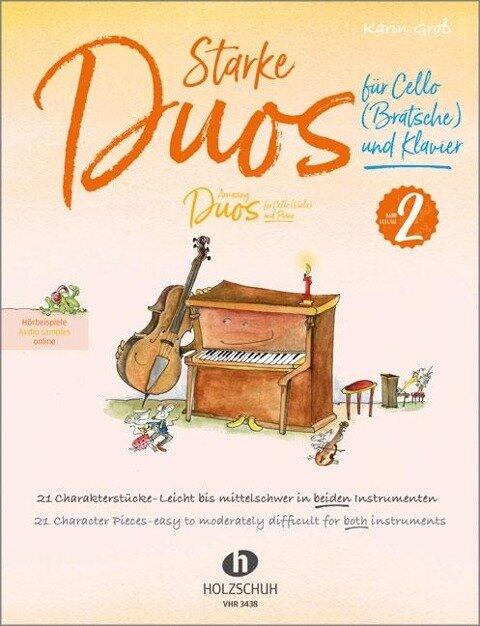 Starke Duos 2 - für Cello (Bratsche) und Klavier - Karin Groß