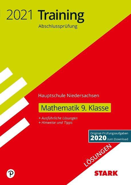 STARK Lösungen zu Training Abschlussprüfung Hauptschule 2021 - Mathematik 9. Klasse - Niedersachsen -