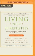 Living Your Strengths Catholic Edition: Discover Your God-Given Talents and Inspire Your Community - Albert L. Winseman, Donald O. Clifton, Curt Liesveld