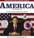 The Daily Show with Jon Stewart Presents America: A Citizen's Guide to Democracy Inaction - Jon Stewart, The Writers of the Daily Show