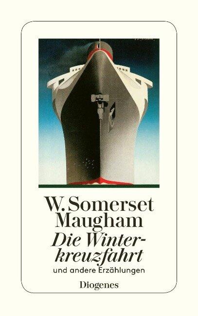 Die Winterkreuzfahrt - W. Somerset Maugham