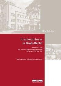 Krankenhäuser in Groß-Berlin - Urte Verlohren
