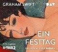 Ein Festtag - Graham Swift