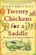 Twenty Chickens For A Saddle - Robyn Scott
