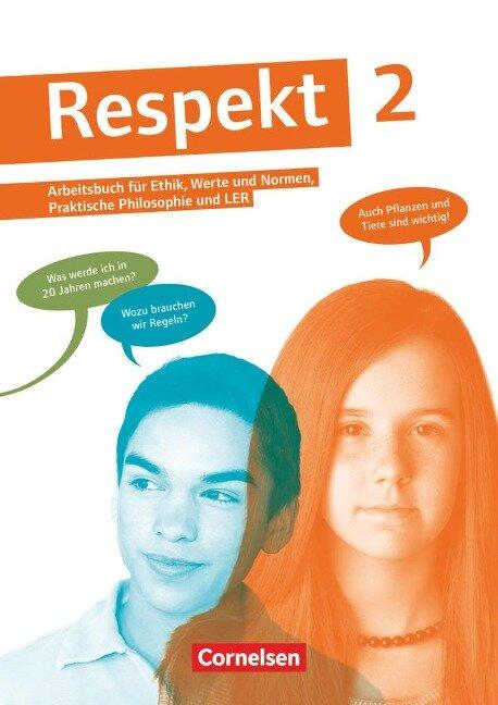 Respekt 2. Schülerbuch Allgemeine Ausgabe - Barbara Brüning, Andreas Hausheer, Annette Hutmacher, Petra Lenz, Maik Smirr