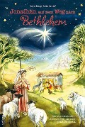 Jonathan auf dem Weg nach Bethlehem - Renate Schupp