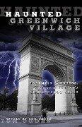 Haunted Greenwich Village - Tom Ogden