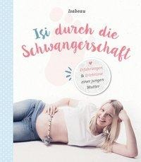 Isi durch die Schwangerschaft - Isabeau