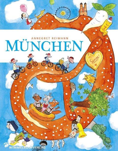 München Wimmelbuch - Annegret Reimann