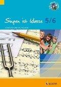 Singen ist klasse 5/6 - Ralf Schnitzer, Harald Schneider