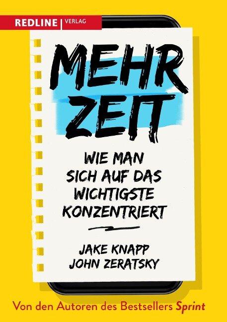 Mehr Zeit - Jake Knapp, John Zeratsky