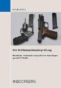 Die Waffensachkundeprüfung - Helmut Kalbfleisch