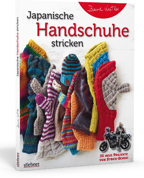 Japanische Handschuhe stricken - Bernd Kestler