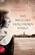 Das Haus der verlorenen Kinder - Linda Winterberg