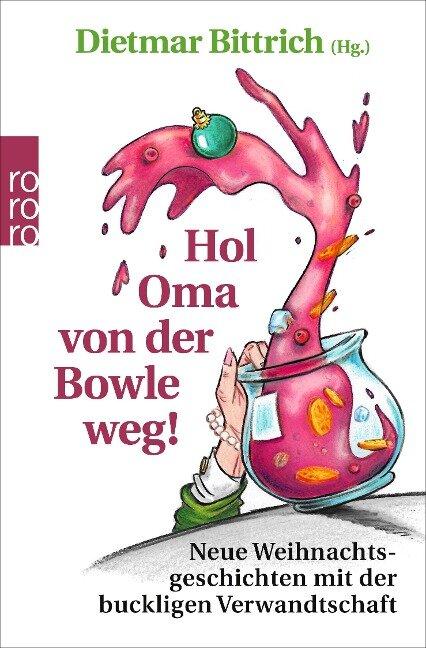 Hol Oma von der Bowle weg! -
