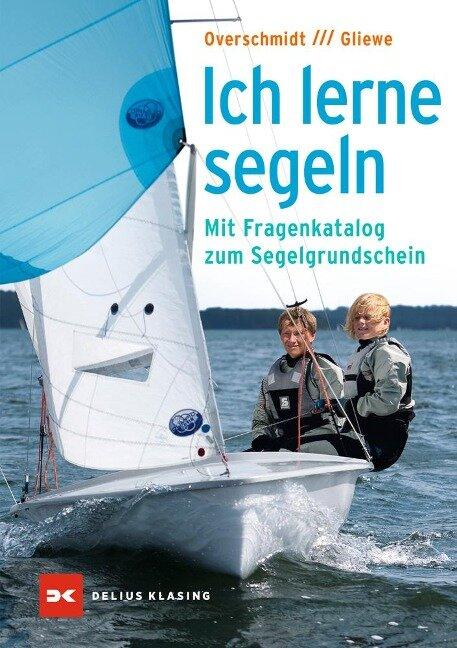 Ich lerne segeln - Ramon Gliewe