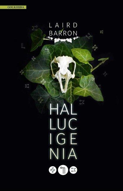 Hallucigenia - Laird Barron