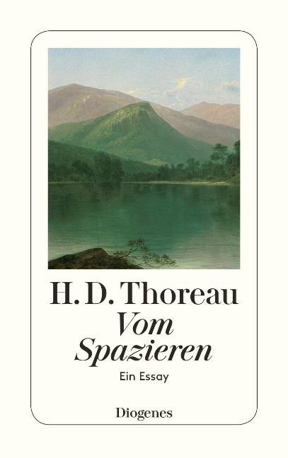 Vom Spazieren - Henry David Thoreau