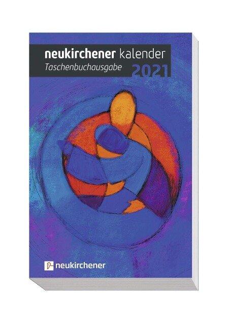Neukirchener Kalender 2021 - Taschenbuchausgabe -