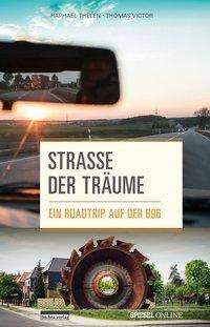 Straße der Träume - Raphael Thelen, Thomas Victor