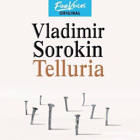 Telluria (Ungekürzt) - Vladimir Sorokin