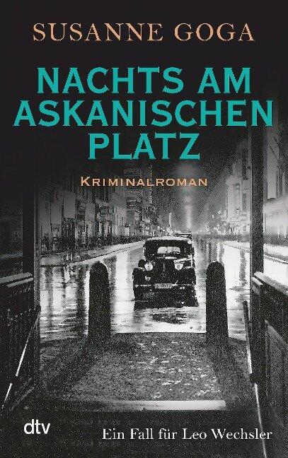 Nachts am Askanischen Platz - Susanne Goga