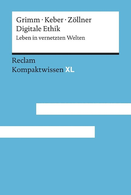 Digitale Ethik - Petra Grimm, Tobias Keber, Oliver Zöllner