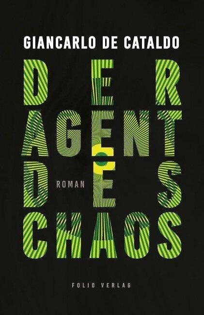 Der Agent des Chaos - Giancarlo De Cataldo
