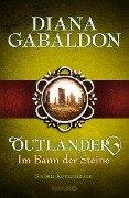 Outlander - Im Bann der Steine - Diana Gabaldon