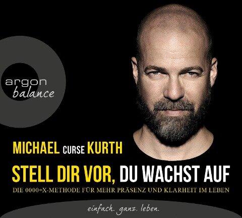 Stell dir vor, du wachst auf - Michael Kurth