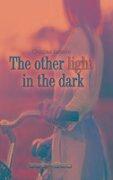 The other light in the dark - Cristina Lattaro
