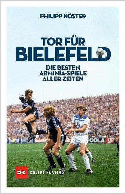 Tor für Bielefeld! - Philipp Köster