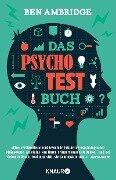 Das Psycho-Test-Buch - Ben Ambridge