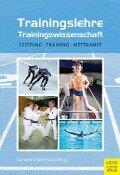 Trainingslehre - Trainingswissenschaft - Hans-Dietrich Harre, Jürgen Krug, Günter Schnabel