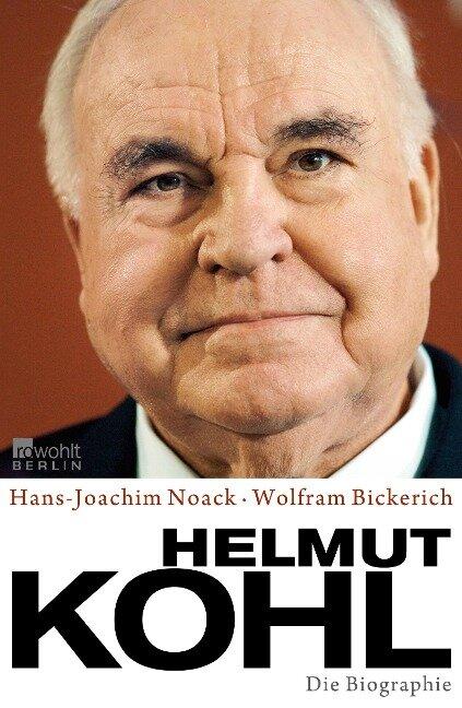 Helmut Kohl - Hans-Joachim Noack, Wolfram Bickerich