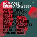 Hommage A Eberhard Weber - Metheny/Garbarek/Burton/Weber