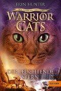 Warrior Cats - Der Ursprung der Clans. Der Leuchtende Stern - Erin Hunter
